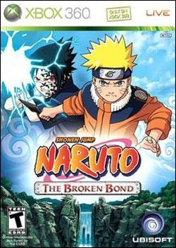 Naruto: The Broken Bond (Xbox 360) by Ubi Soft Entertainment Box Art