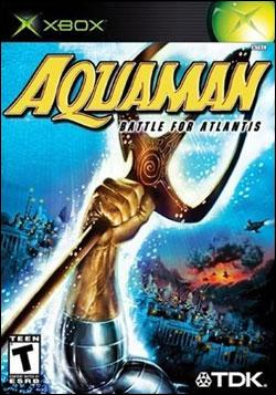Aquaman: Battle for Atlantis (Xbox) by TDK Mediactive Box Art