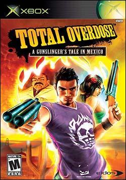 Total Overdose: A Gunslinger's Tale in Mexico (Xbox) by Eidos Box Art