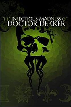 Infectious Madness of Doctor Dekker, The (Xbox One) by Microsoft Box Art