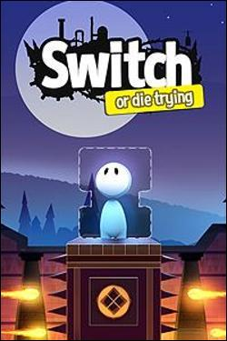Switch - Or Die Trying (Xbox One) by Microsoft Box Art