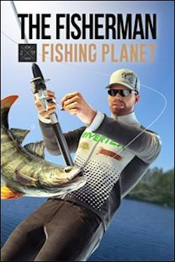 Fisherman: Fishing Planet, The (Xbox One) by Microsoft Box Art