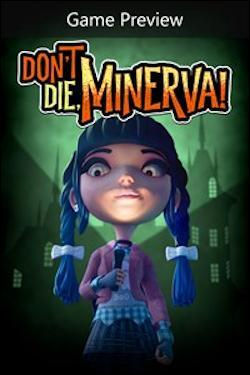 Don't Die, Minerva! (Xbox One) by Microsoft Box Art