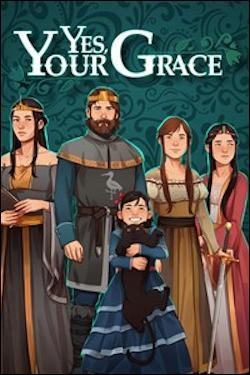 Yes, Your Grace (Xbox One) by Microsoft Box Art