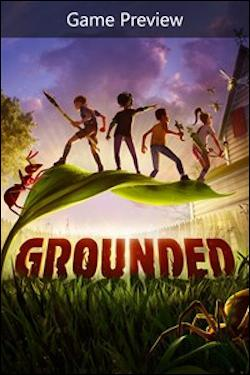 Grounded - Game Preview (Xbox One) by Microsoft Box Art